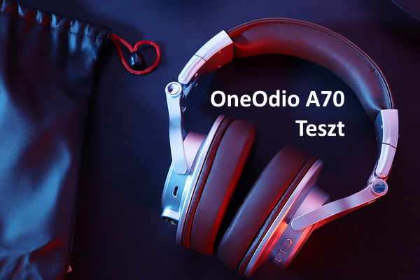 OneOdio A70 - review